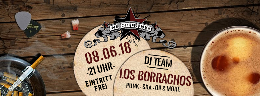 08.06.18 – Dj Team Los Borrachos – Punk, Ska, Oi!, & more